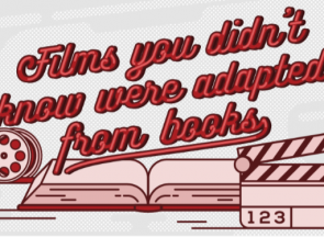 Films You Didn't Know Were Adapted From Books