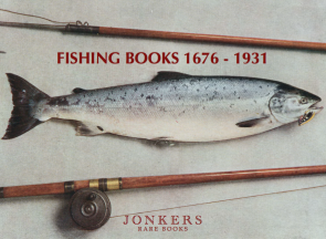 Specialist Catalogue: Fishing Books 1676-1931